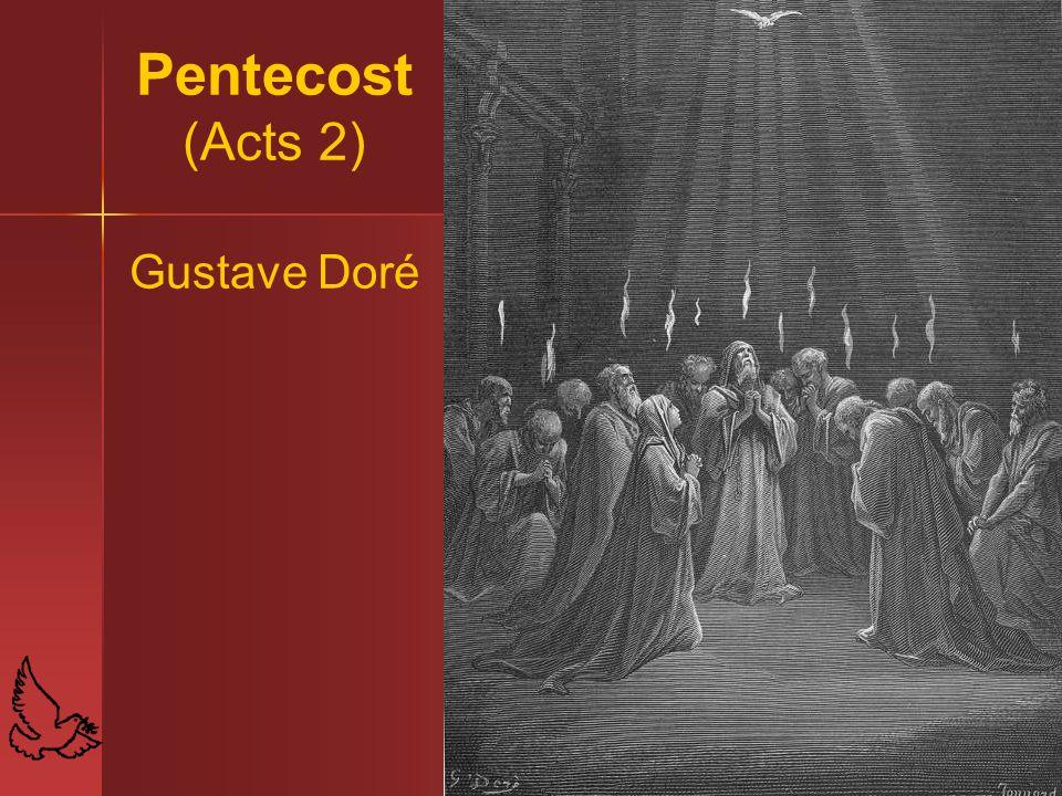 Pentecost (Acts 2) Gustave Doré