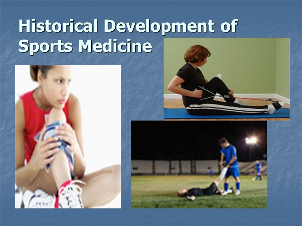 Historical Development of Sports Medicine
