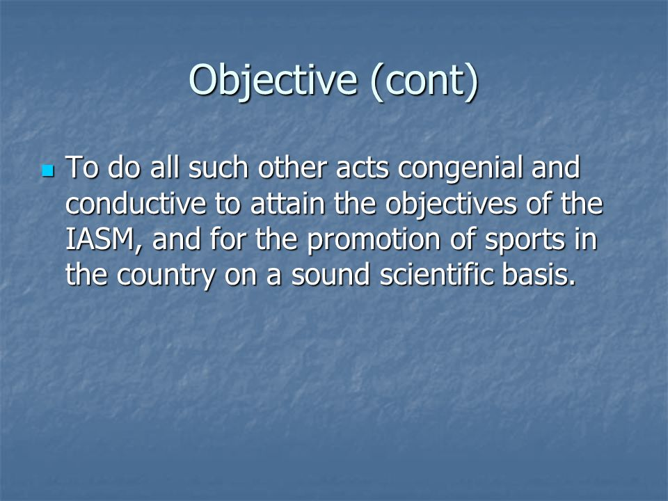 Objective (cont)