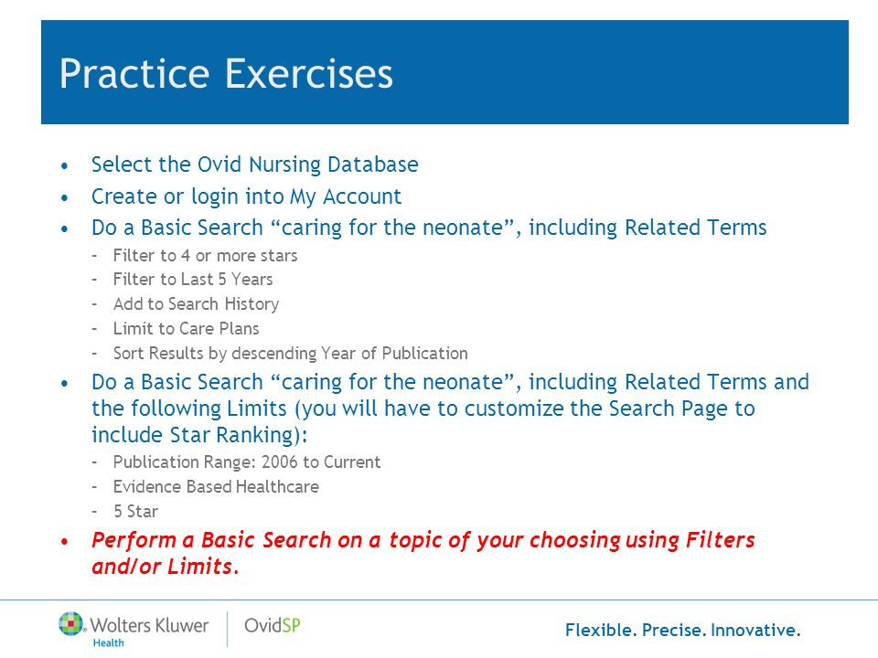 Practice Exercises Select the Ovid Nursing Database