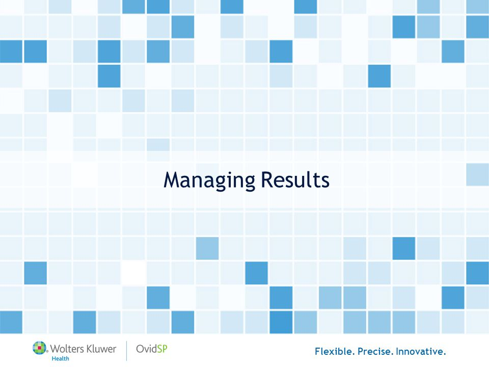Managing Results
