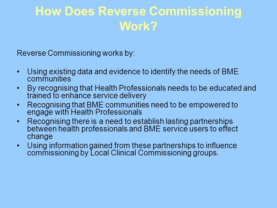How Does Reverse Commissioning Work