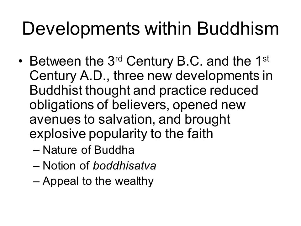Developments within Buddhism