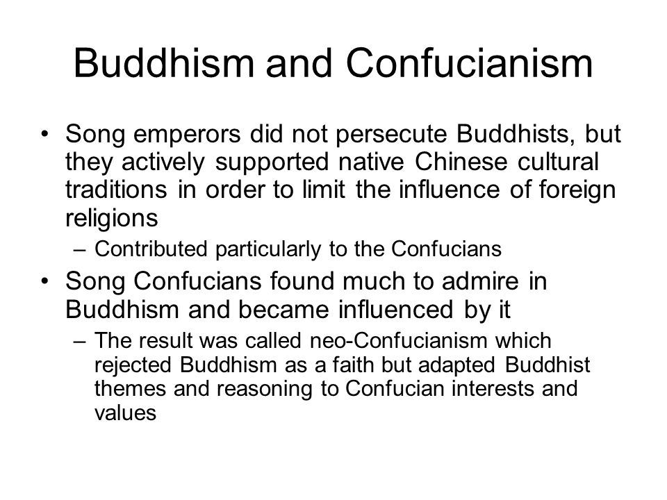 Buddhism and Confucianism