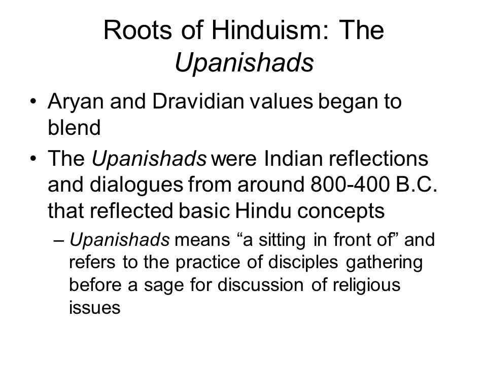 Roots of Hinduism: The Upanishads