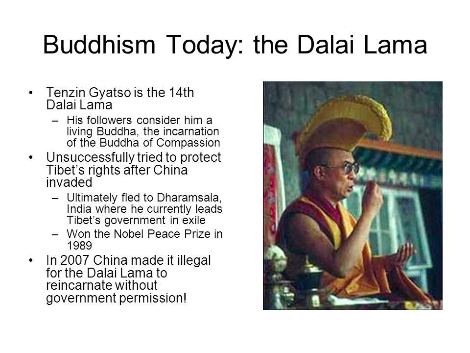 Buddhism Today: the Dalai Lama