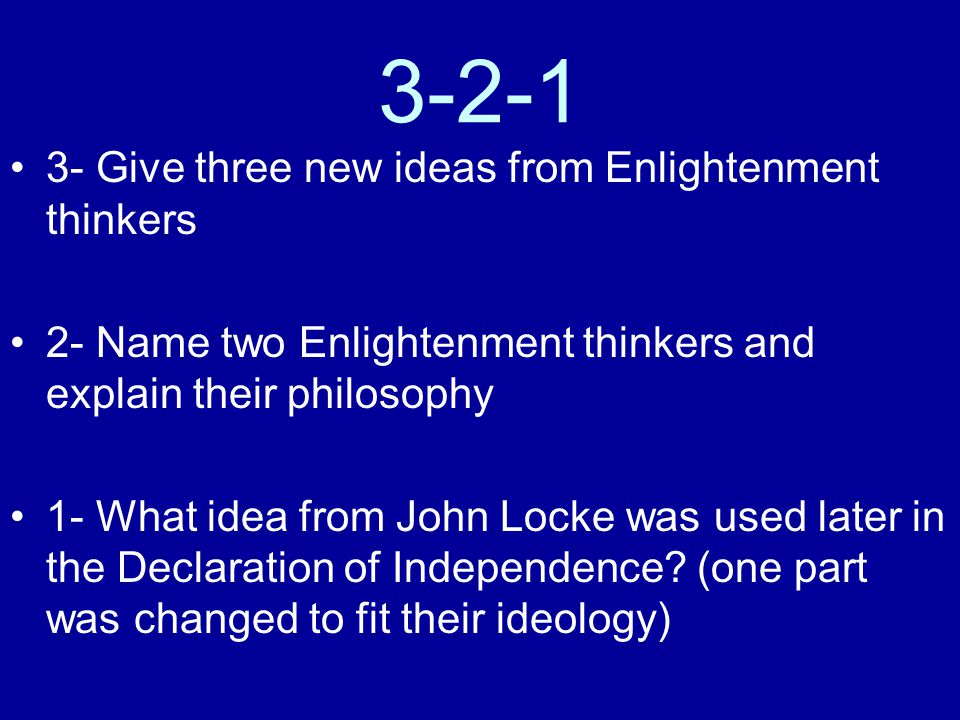 3-2-1 3- Give three new ideas from Enlightenment thinkers
