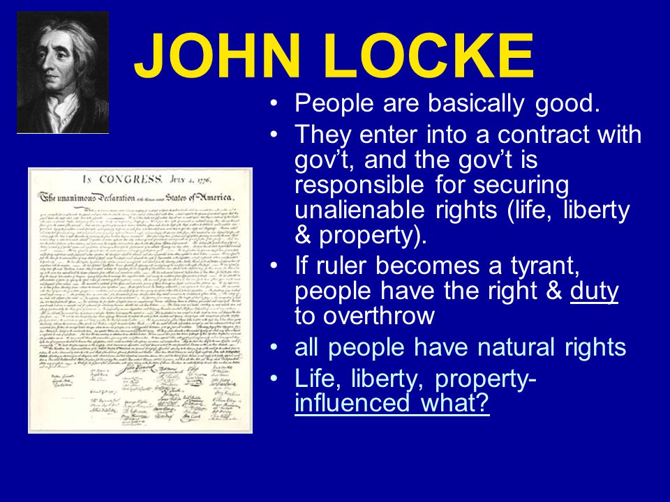 JOHN LOCKE People are basically good.