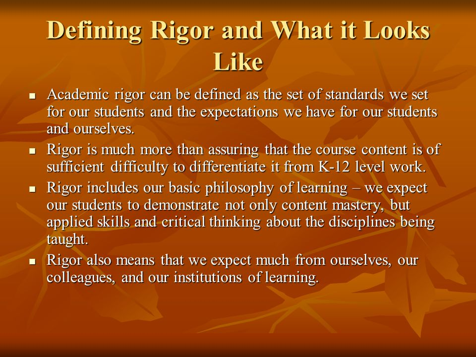 Defining Rigor and What it Looks Like