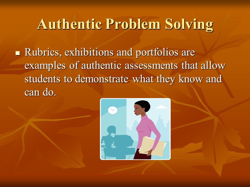 Authentic Problem Solving