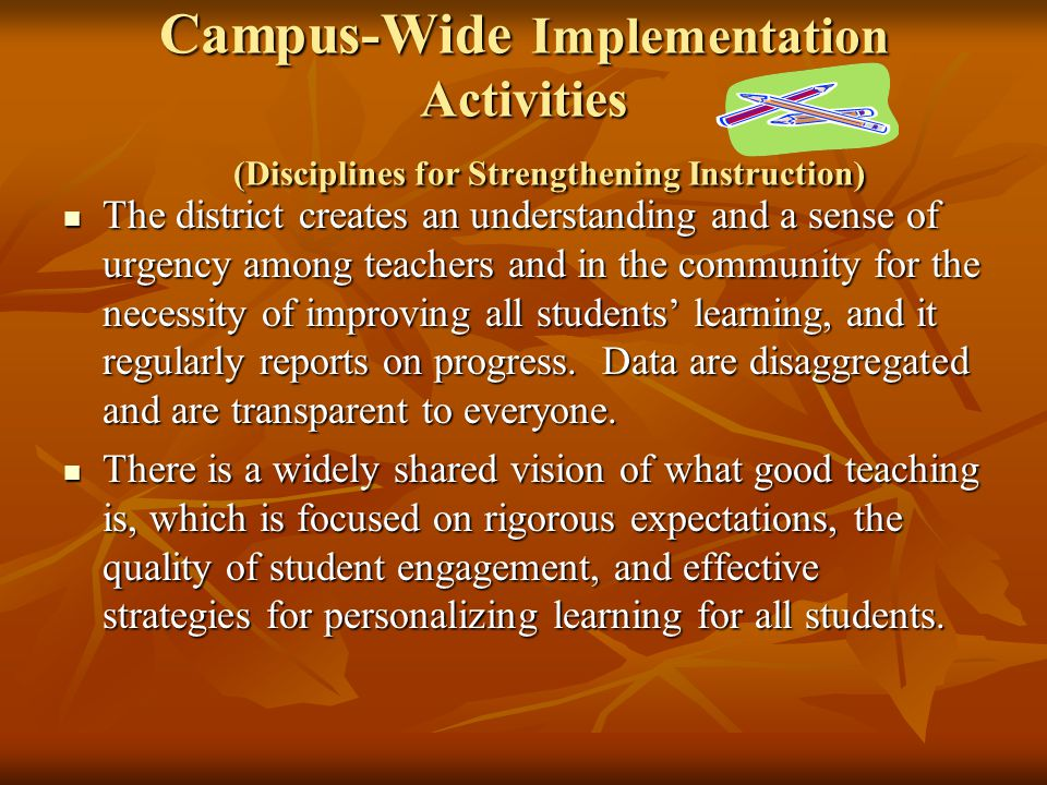 Campus-Wide Implementation Activities (Disciplines for Strengthening Instruction)