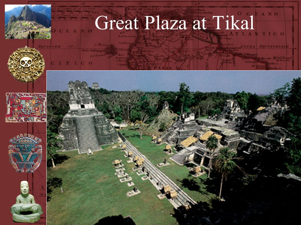 Great Plaza at Tikal Great Plaza at Tikal