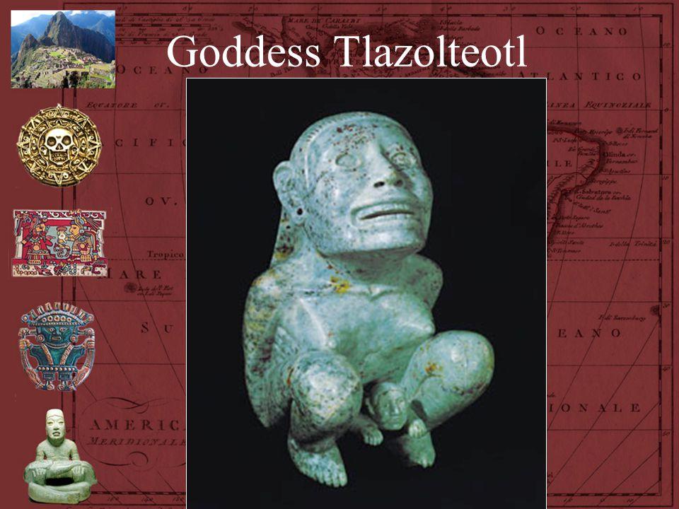 Goddess Tlazolteotl Goddess Tlazolteotl