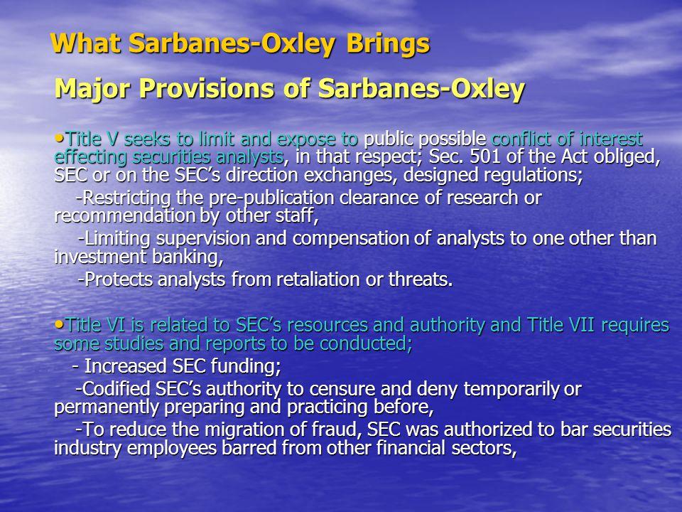 What Sarbanes-Oxley Brings