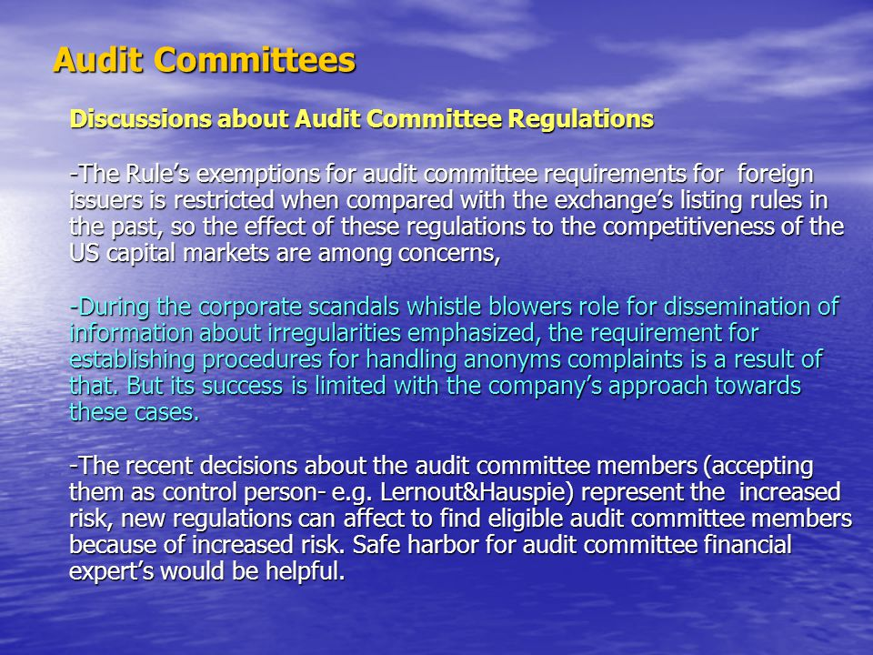 Audit Committees Discussions about Audit Committee Regulations