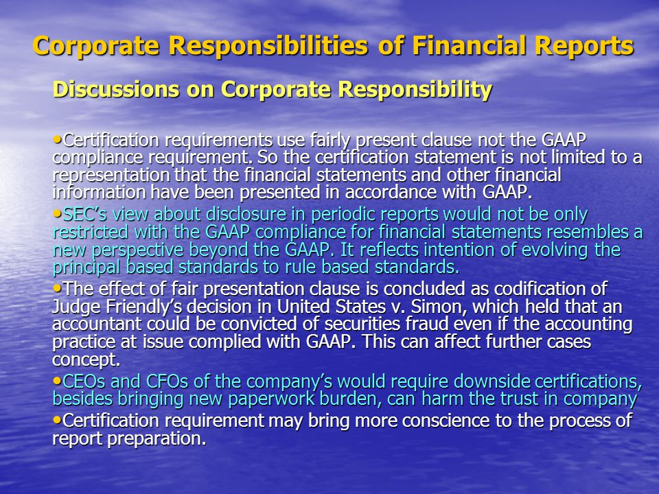 Corporate Responsibilities of Financial Reports