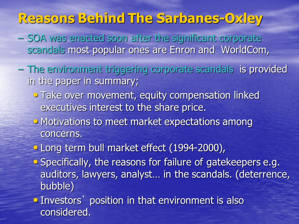 Reasons Behind The Sarbanes-Oxley