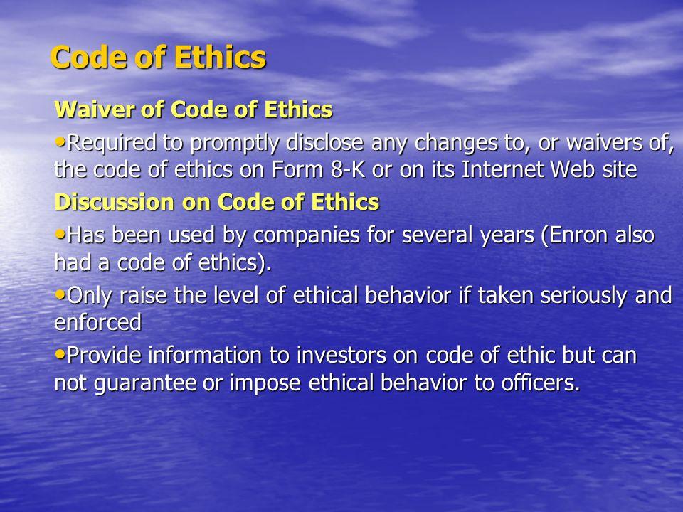 Code of Ethics Waiver of Code of Ethics