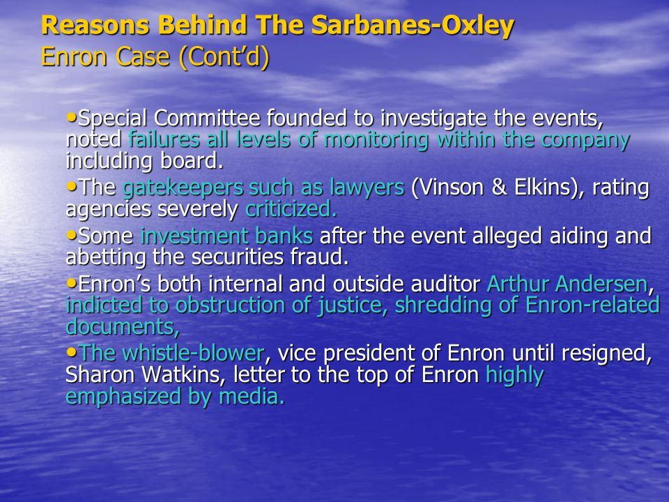 Reasons Behind The Sarbanes-Oxley Enron Case (Cont'd)
