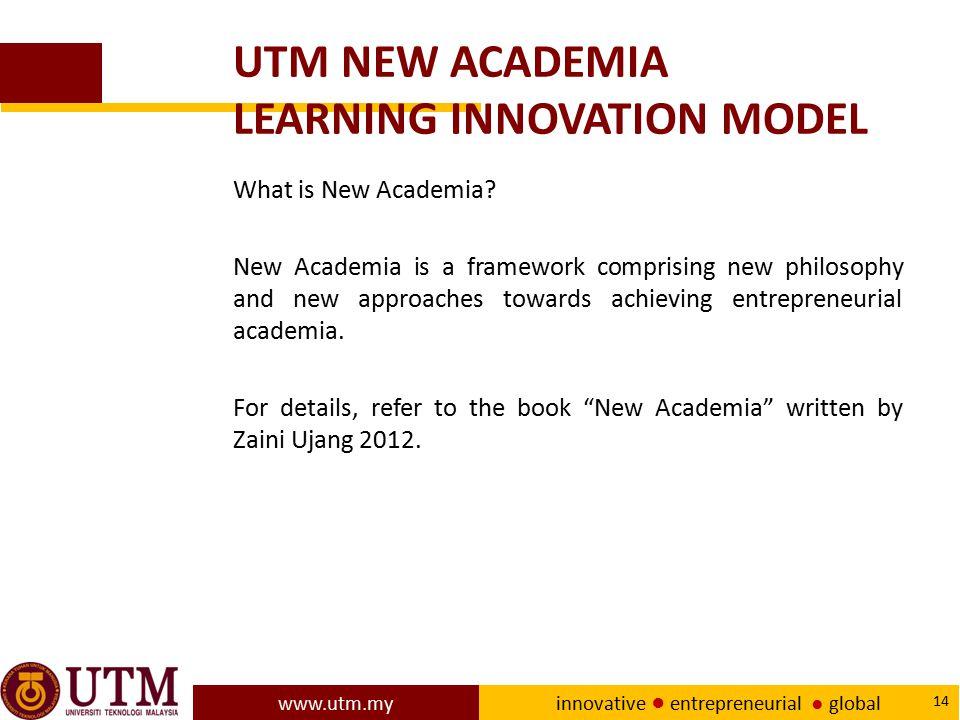 UTM NEW ACADEMIA LEARNING INNOVATION MODEL