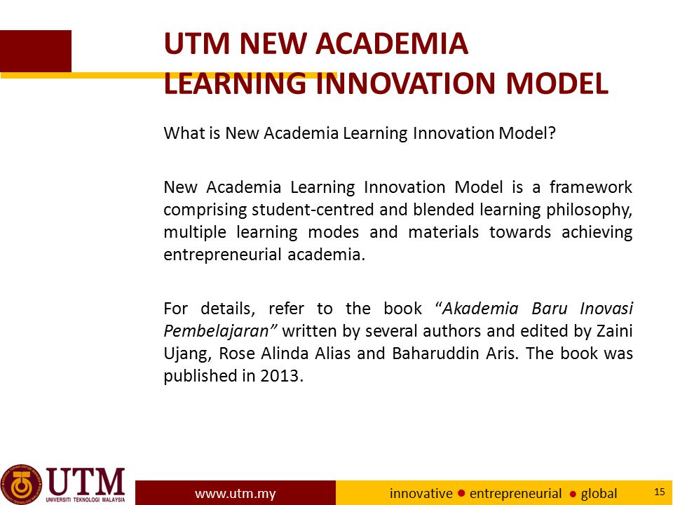 UTM NEW ACADEMIA LEARNING INNOVATION MODEL