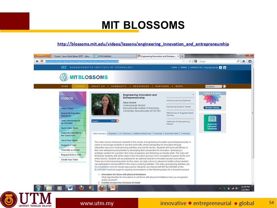 MIT BLOSSOMS http://blossoms.mit.edu/videos/lessons/engineering_innovation_and_entrepreneurship