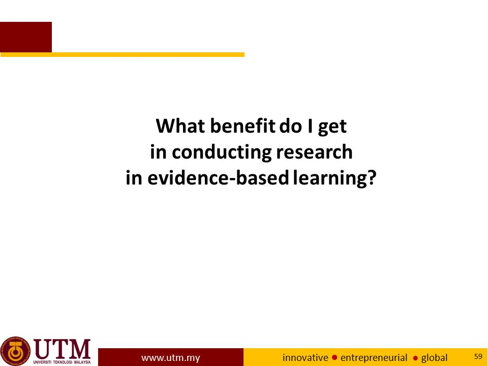 in conducting research in evidence-based learning