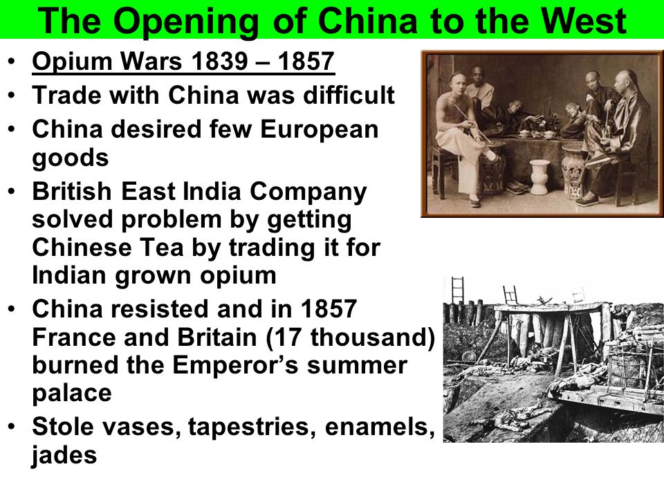 The Opening of China to the West