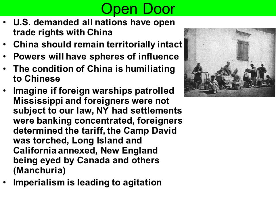 Open Door U.S. demanded all nations have open trade rights with China