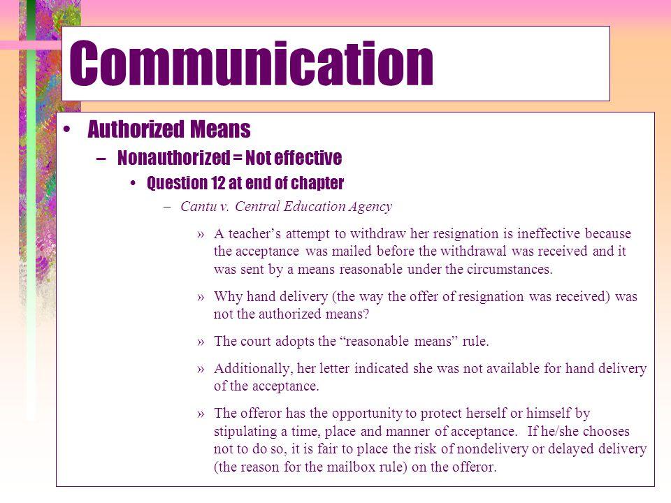 Communication Authorized Means Nonauthorized = Not effective