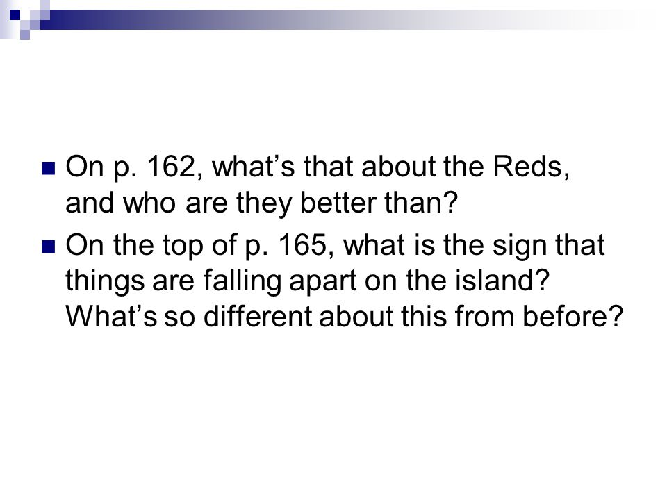 On p. 162, what's that about the Reds, and who are they better than