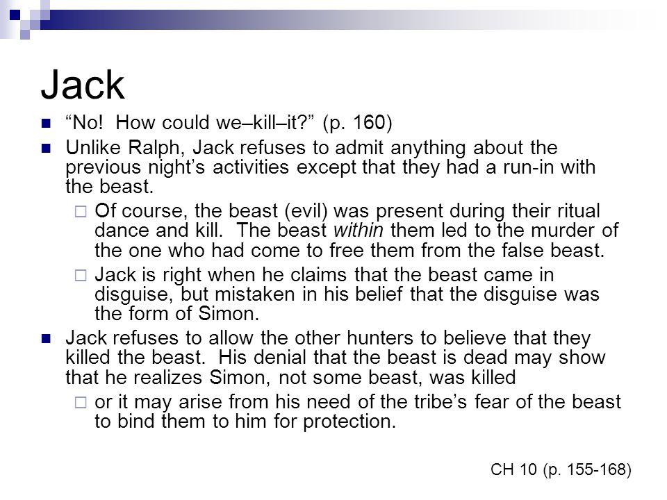 Jack No! How could we–kill–it (p. 160)