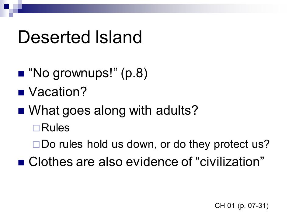 Deserted Island No grownups! (p.8) Vacation