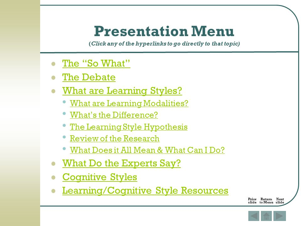 Presentation Menu (Click any of the hyperlinks to go directly to that topic)
