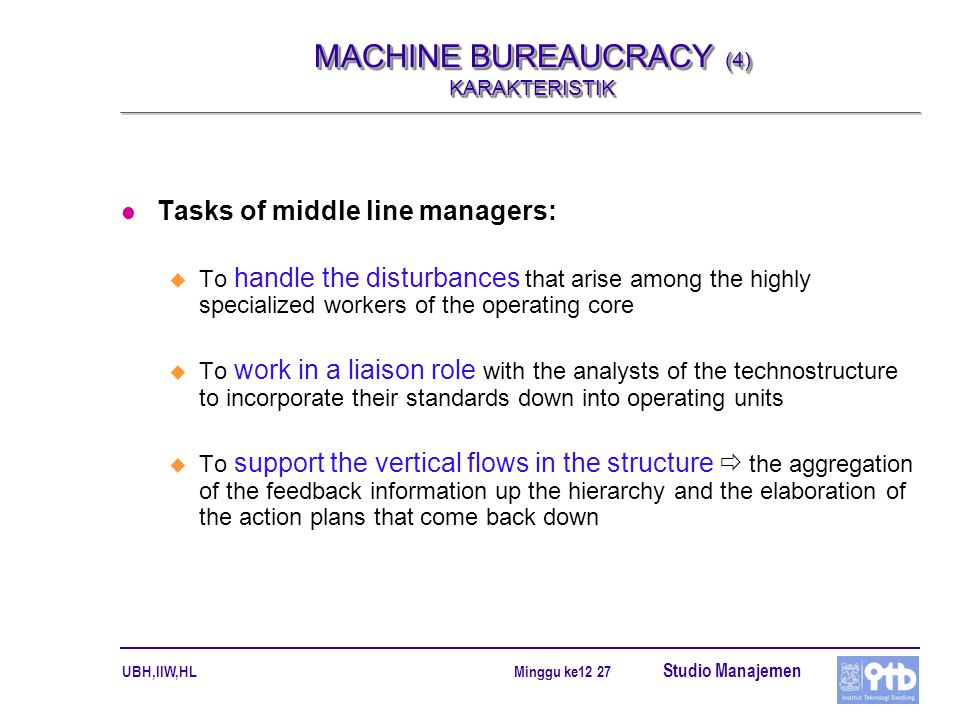 MACHINE BUREAUCRACY (4) KARAKTERISTIK