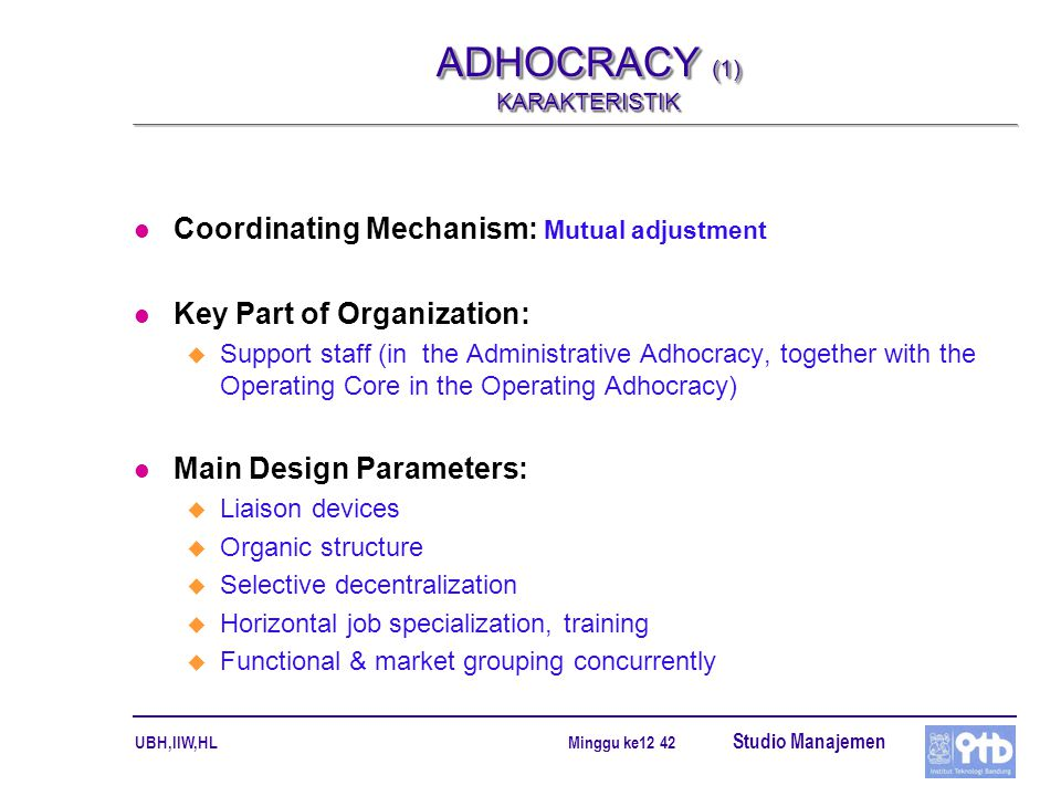 ADHOCRACY (1) KARAKTERISTIK