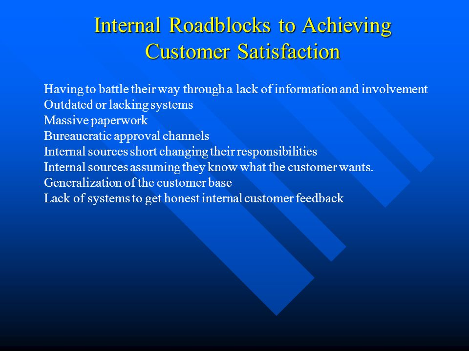 Internal Roadblocks to Achieving Customer Satisfaction