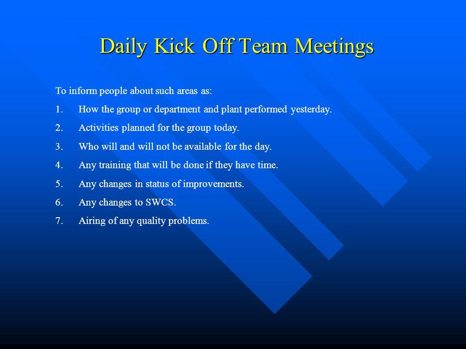 Daily Kick Off Team Meetings