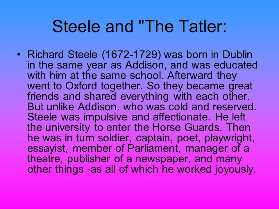 Steele and The Tatler: