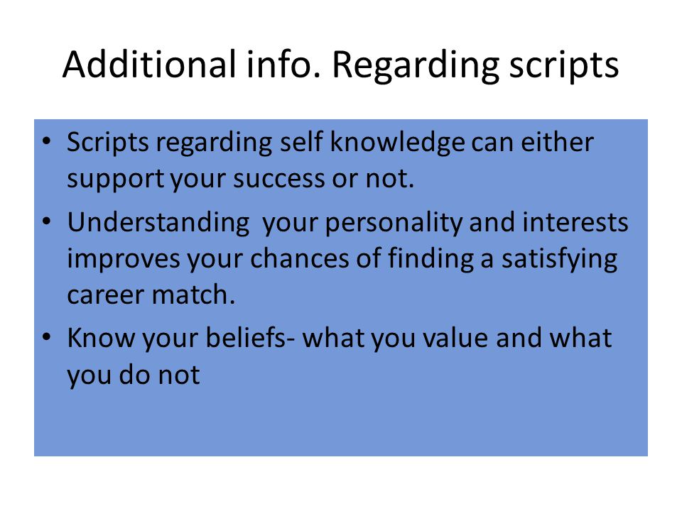 Additional info. Regarding scripts