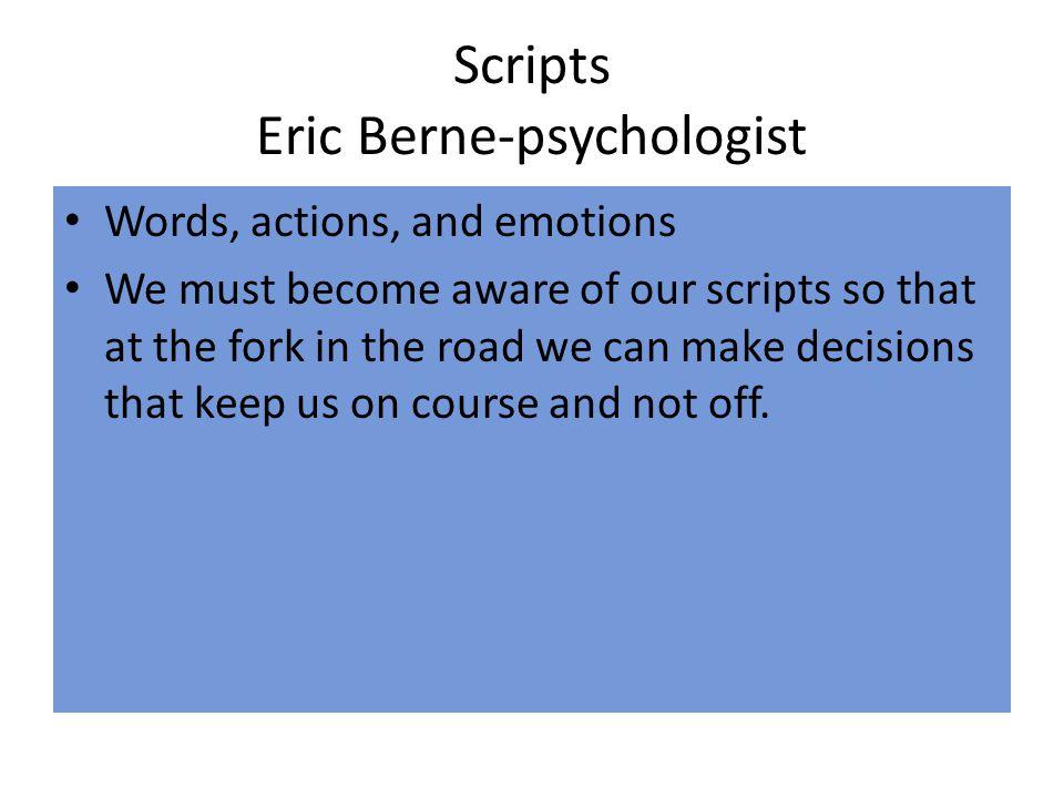 Scripts Eric Berne-psychologist