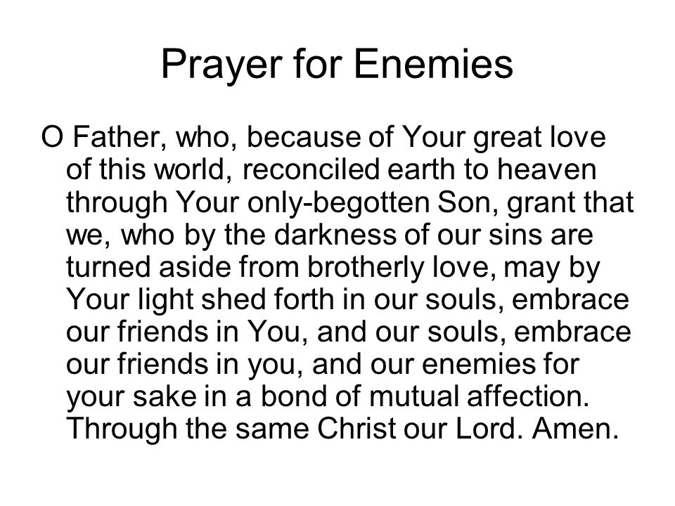 Prayer for Enemies