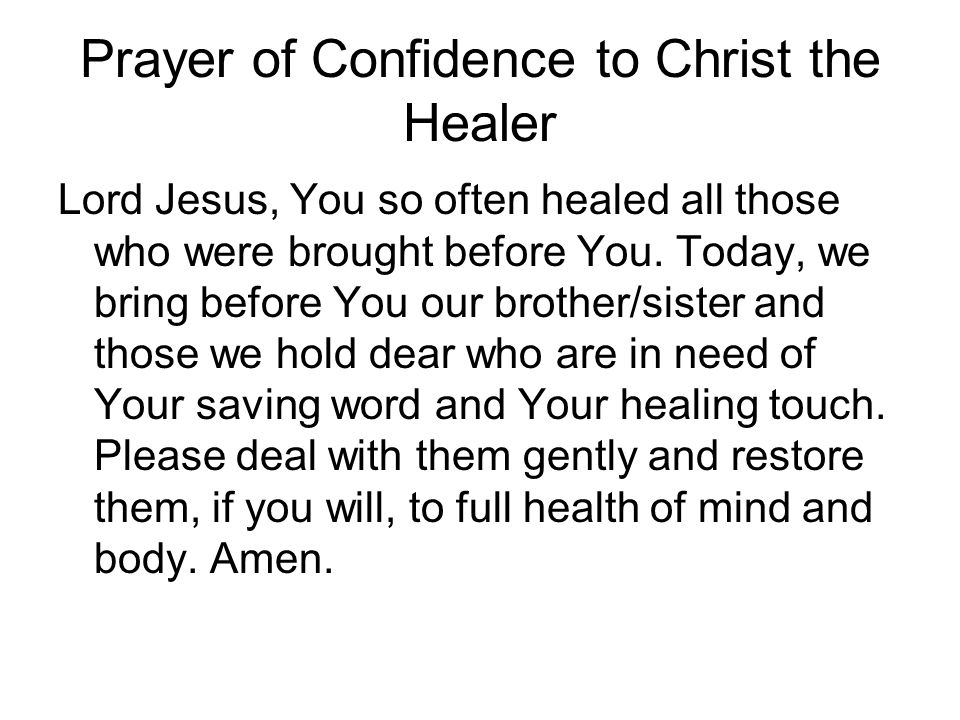 Prayer of Confidence to Christ the Healer