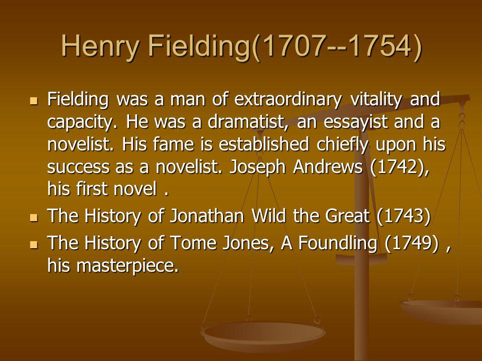 Henry Fielding(1707--1754)