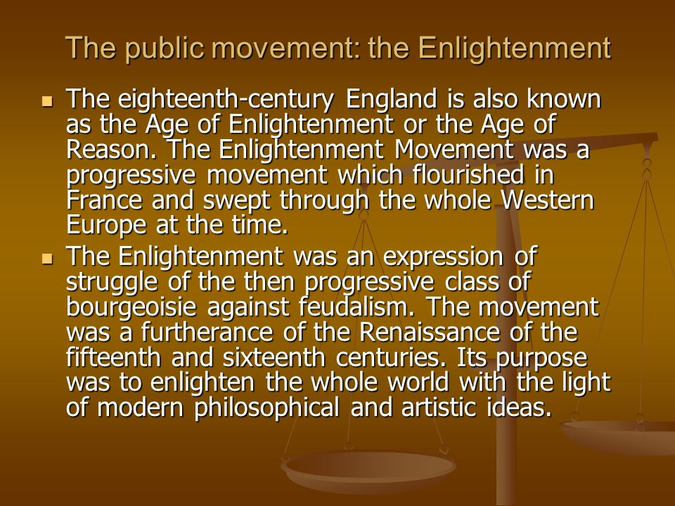 The public movement: the Enlightenment