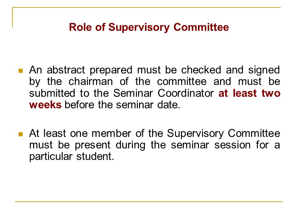 Role of Supervisory Committee