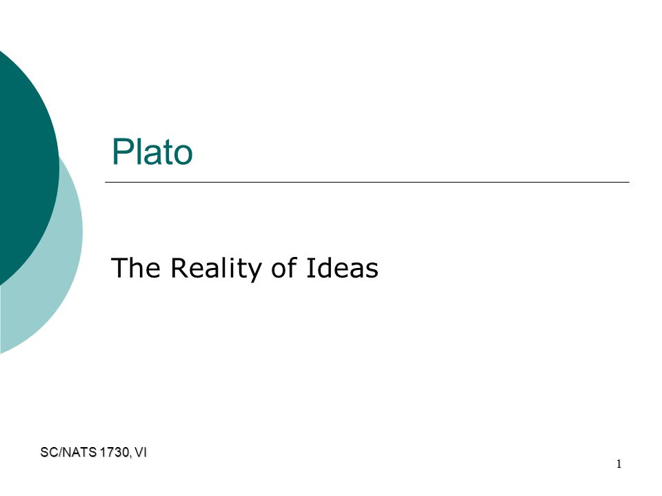 Plato The Reality of Ideas