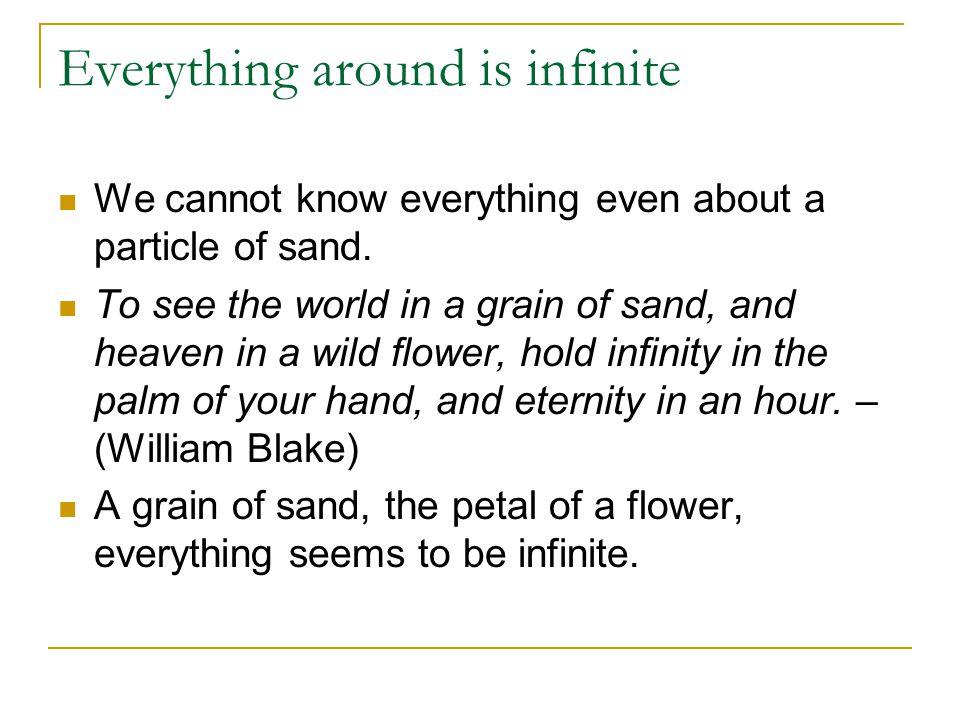 Everything around is infinite