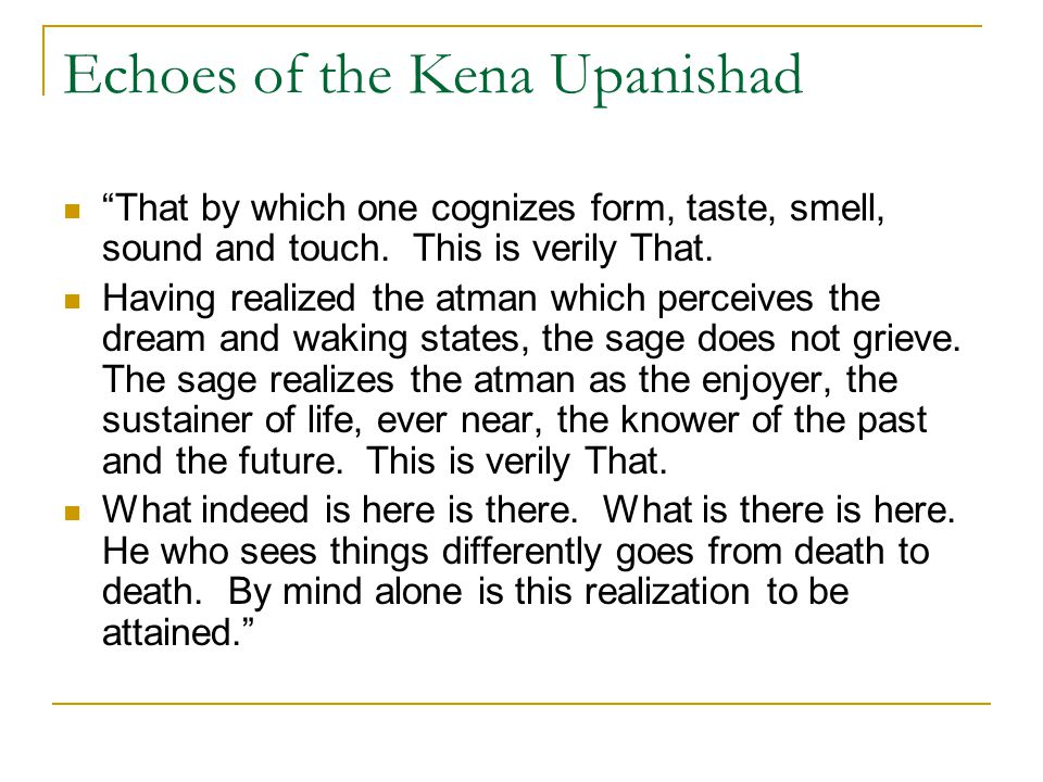 Echoes of the Kena Upanishad