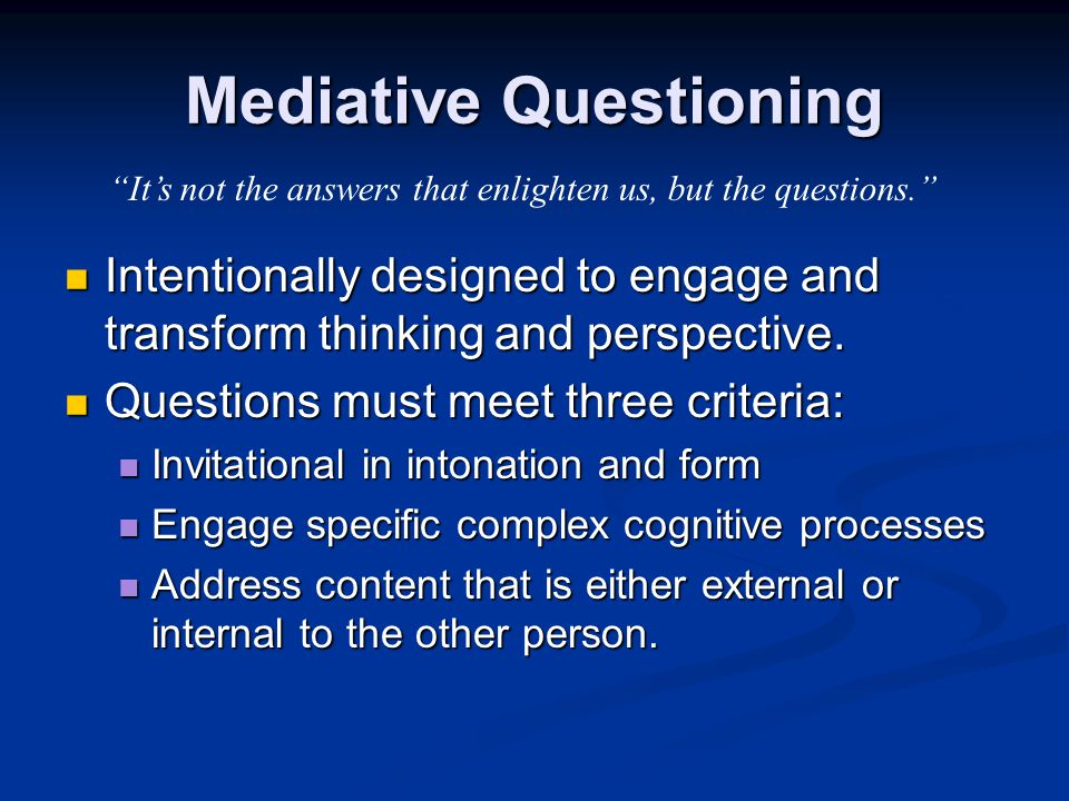 Mediative Questioning
